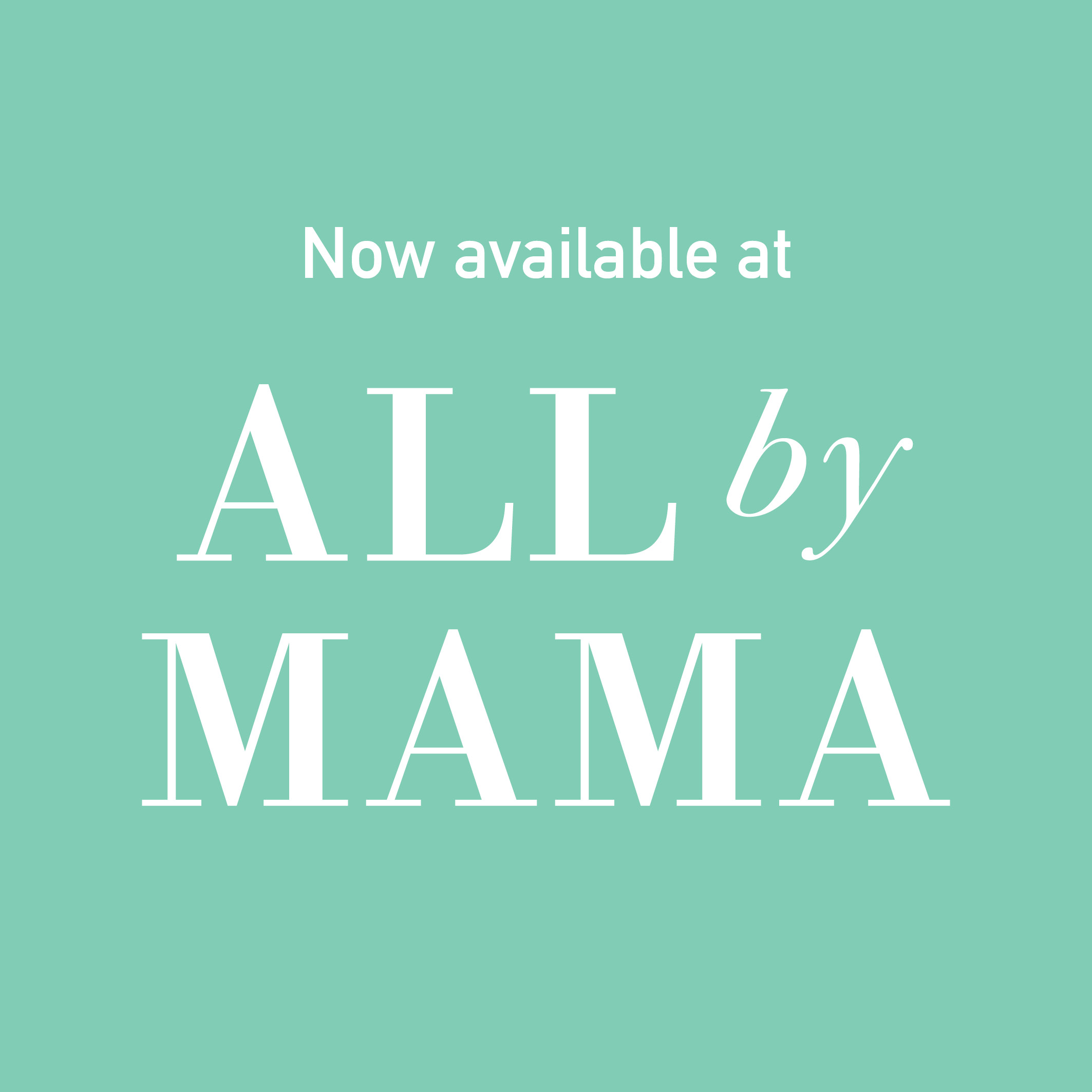 All by MAMA / selling on another platform