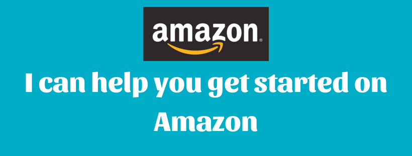 Want to get started on Amazon? I can help you!