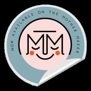 The Mother Maker badge