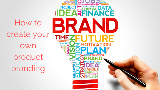 How to create your own product branding