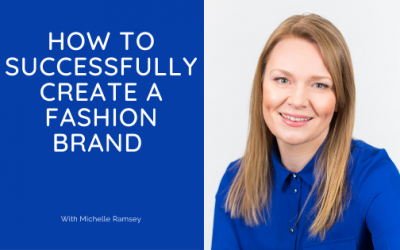 How to successfully create a fashion brand